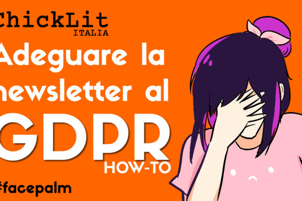 GDPR e newsletter: cosa cambia?