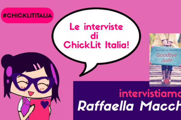 "Raffaella Macchi – l'intervista ""Goodbye Jude: la scelta del Crowd Publishing"""